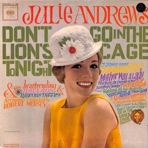 Julie andrews don t go in the lion s cage tonight cl 1886