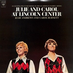 Julie andrews and carol burnett julie and carol at lincoln center  28as 31153 29
