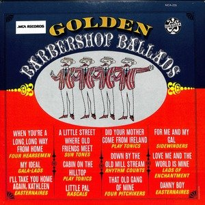 golden barbershop ballads  28mca 235 29