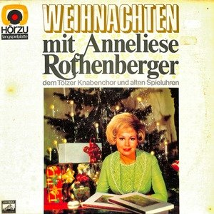 Anneliese rothenberger advent mit anneliese rothenberger  28shze 205 29