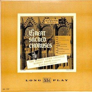 Robert shaw great sacred choruses  28lm 1117 29