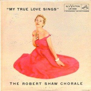 Robert shaw my true love sings  28lm 1998 29