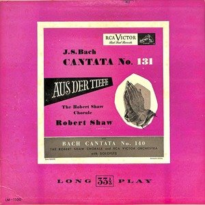 Robert shaw j.s.bach cantata no.131 and cantata no. 140  28lm 1100 29